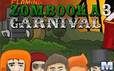 Flaming Zombooka 3 - Carnival