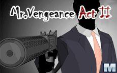 Mr. Vengance 2