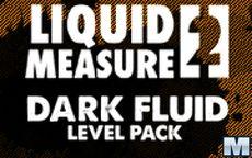 Liquid Measure 2 Dark Fluid Level Pack