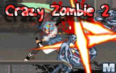 Crazy Zombie - Crossing Hero