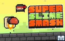 Super Slime Smash