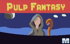 Pulp Fantasy