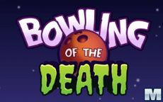 Bowling of the Death